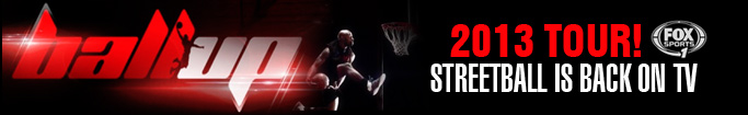 Ballislife | Ballup Streetball 2013 Tour on FoxSports1