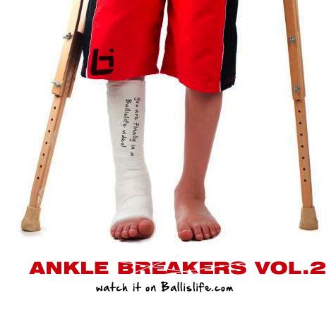 anklebreakersvol2