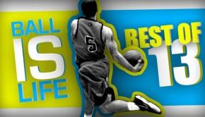 Ballislife | Best of 2013
